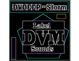 DVDEEP - Storm (DVM Sounds)