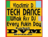 Vladimir D - Tech Dance (DVM Sounds)